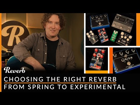 choosing-the-right-reverb-pedal:-from-spring-to-experimental- -reverb-tone-report