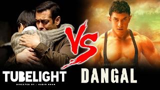 Tubelight To BEAT Dangal - Watch Out Salman's MASTER PLAN