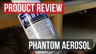 Phantom Insecticide Aerosol (How To)