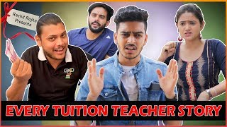 EVERY TUITION TEACHER'S  STORY || TEACHER'S DAY SPECIAL || Rachit Rojha
