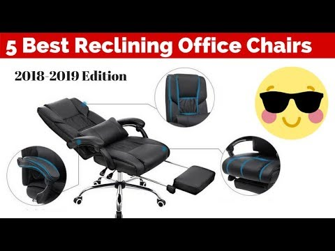 best-reclining-office-chairs-with-footrests-(2018-2019)