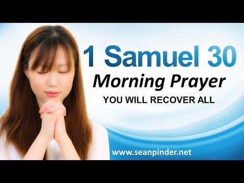 YOU WILL RECOVER ALL - 1 SAMUEL 30 - MORNING PRAYER