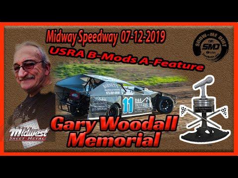 S03 E338 Gary Woodall Memorial USRA B-Modifieds A-Main - Midway Speedway 07-12-2019
