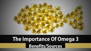 The Health Benefits Of Omega 3 Fatty Acids - Fish Oil