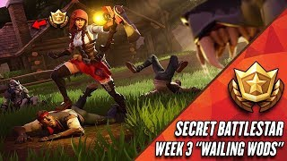 "Fortnite: Season 6 Week 3 SECRET BATTLESTAR! SECRET BATTLESTAR LOCATION GUIDE ""WAILING WOODS""!"