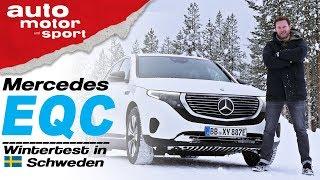 Mercedes EQC (2019): Wintertest in Schweden - Bloch erklärt #56 | auto motor & sport