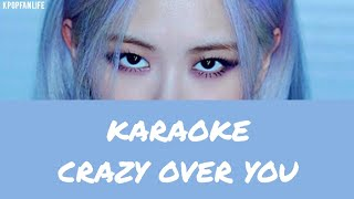 [KARAOKE] BLACKPINK - crazy over you ( romanized  )