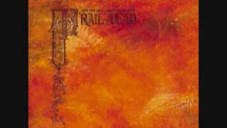 ...And You Will Know Us by the Trail of Dead - Relative Ways