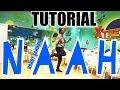 Naah _ HARDY SANDHU _ ( DANCE MOVES TUTORIAL ) | NAAH HARDY SANDHU - NAAH
