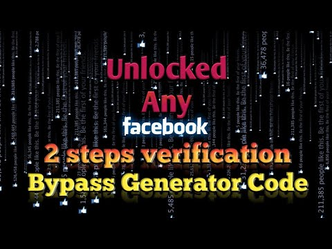 How to bypass facebook login approvals 2017  Generator Code & 2-Step  verification  New tricks
