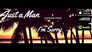Скачать Just A Man I M Sorry 2016 Lyric Video