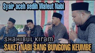 Syair Aceh Sedih_Wafeut Nabi |Shahibul Kiram