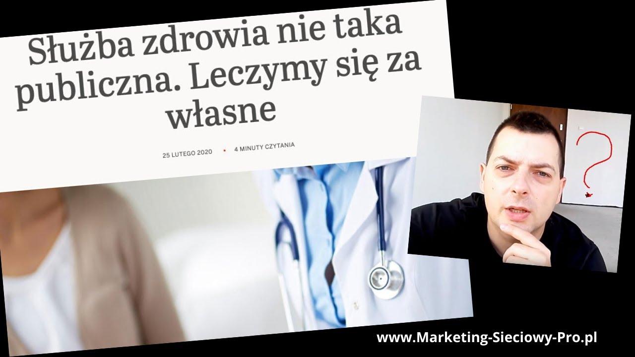 ► Prywatna Służba Zdrowia Za Darmo Lub Jak Na Tym Zarabiać!?