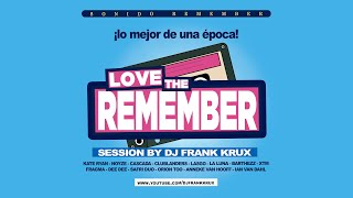 Love the Remember / Sonido Remember 2000