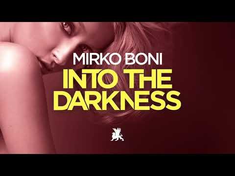 Mirko Boni - Into the Darkness
