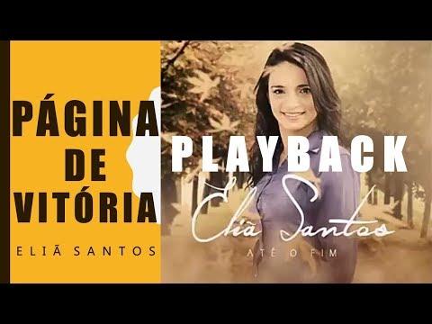 Eliã Santos - PÁGINA DE VITÓRIA (Playback) CD ATÉ O FIM