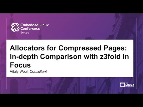 Allocators for Compressed Pages: In-depth Comparison with z3fold in Focus - Vitaly Wool, Consultant