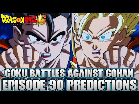 Dragon Ball Super Episode 90 Predictions! The Wall That Must Be Passed! Goku Vs Gohan