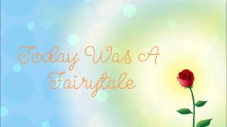 Today Was A Fairytale-Taylor Swift lyrics