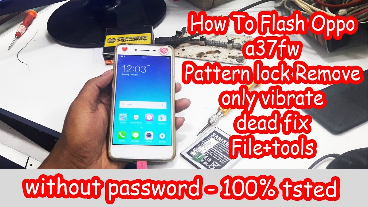 How To Flash Oppo a37fw | Oppo a37fw firmware without password | Oppo a37fw  Pattern lock Remove Done
