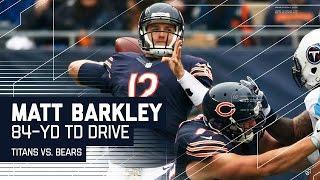 Matt Barkley Leads the Bears Down the Field for an 84-Yard TD Drive! | Titans vs. Bears | NFL