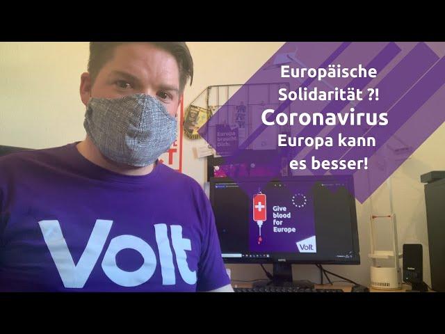 Europäische Solidarität ?! & #CoronaVirus