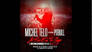 Download Pitbull Feat. Michael Teló - Ai Se Eu Te Pego [WorldWide Remix] (2012) MP3 song and Music Video