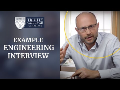 Example Cambridge Engineering Interview