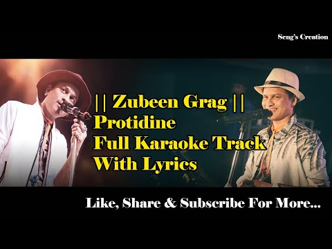 Protidine Zubeen Garag  Full Karaoke Track With Lyrics
