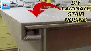 DIY Laminate Stair Nosing from Scratch MrYOUCANDOITYOURSELF