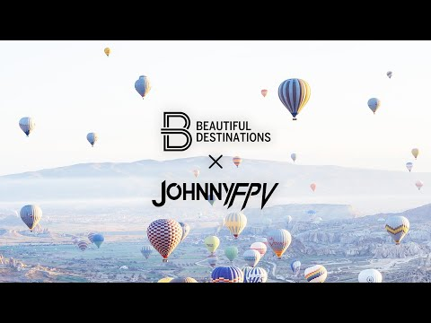 Johnny FPV x Beautiful Destinations