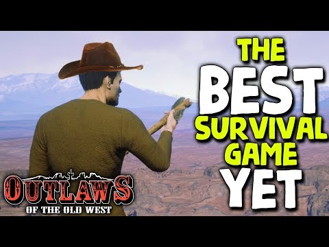 BEST SURVIVAL GAME I&#;VE PLAYED! (Wild West Survival) | Outlaws of the Old West ( Early Access)