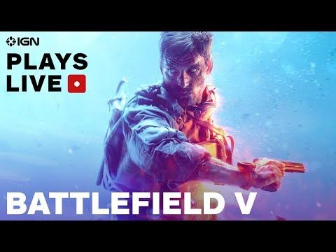 Battlefield 5: Diving Into Multiplayer Gameplay Livestream - IGN Plays Live