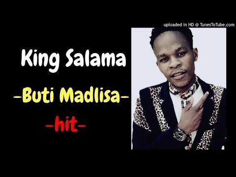 King Salama Buti Madlisa (Remix) |2017|