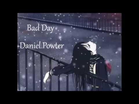 Bad Day- Daniel Powter Nightcore