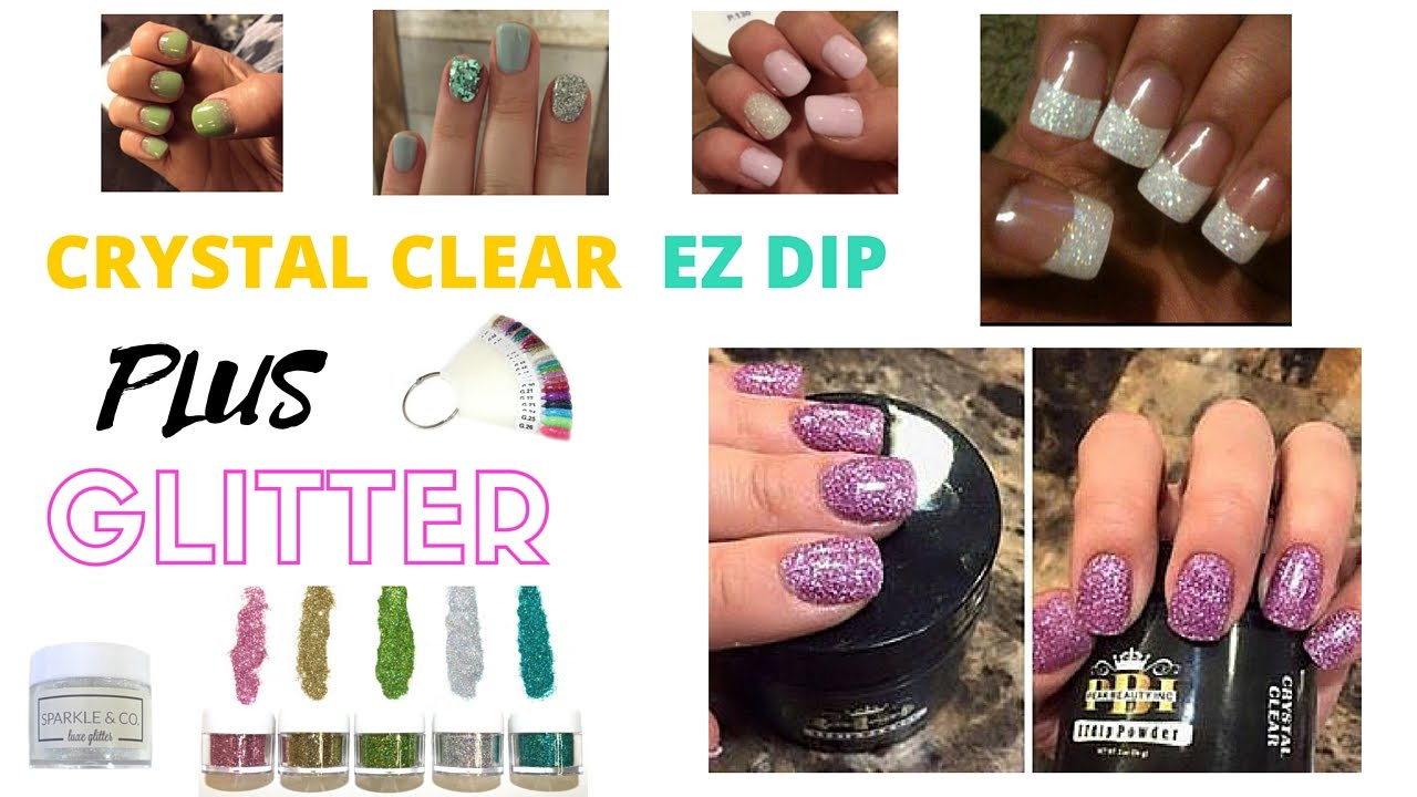 52 Weeks of Beauty - 2016 Week 6 - CRYSTAL CLEAR EZ DIP + GLITTER ...