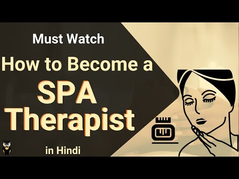 SPA Therapist | Professional Course | Job | Skills Required | Salary | Career