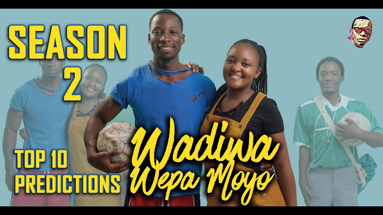 Download Wadiwa Wepamoyo Season 2 | Top 10 Things To Expect | Top 10 Tuesday
