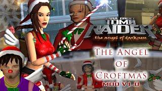 🎄 Tomb Raider AoD: The Angel of Croftmas MOD