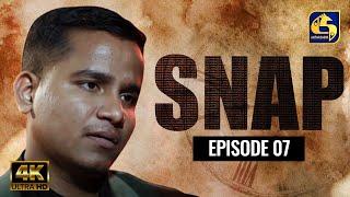 Snap ll Episode 07 || ස්නැප් II 20th February 2021 Thumbnail