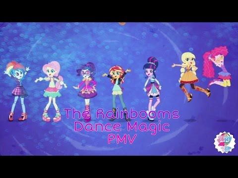The Rainbooms-Dance Magic [PMV]