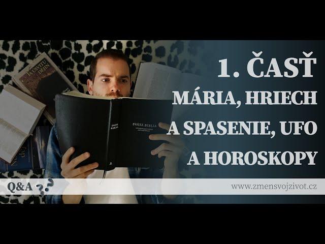 Otázky a odpovede (Questions and Answers) - 1.časť