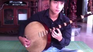Đàn Nguyệt Hát Văn - lưu không Phú cờn - Anh Còi