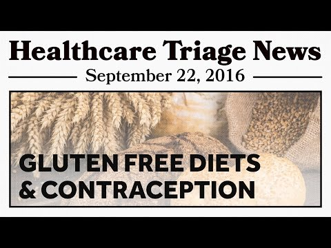 Gluten-Free Diets on the Rise, and Contraception Works