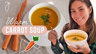 CREAM OF CARROT SOUP ? Easy & Simple w/Ginger + Turmeric | Yovana