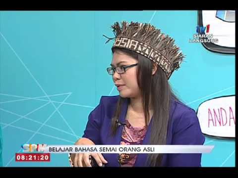 # SPM – BELAJAR BAHASA SEMAI ORANG ASLI [20 SEPT 2015]