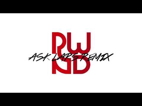 RWND - Let's Rewind (Ask Lars Remix)