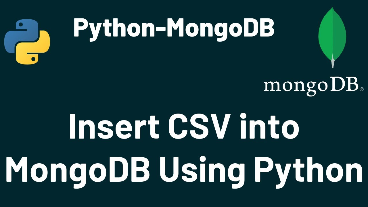 Insert CSV into MongoDB Using Python PyMongo