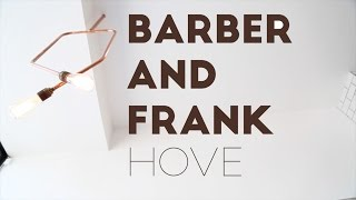 Barber and Frank Hove