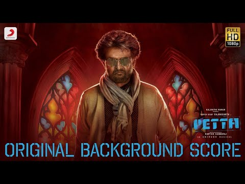 Petta - BGM (Original Background Score)  Superstar Rajinikanth | Anirudh Ravichander Mp3